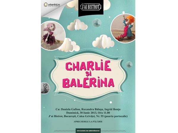 Charlie și Balerina, în vizită la J'ai Bistrot