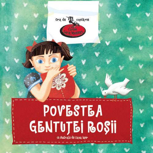 Povestea gentuței roșii – Cărțile Lucia Muntean
