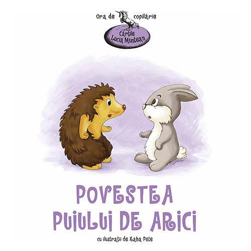 Povestea puiului de arici – Cărțile Lucia Muntean
