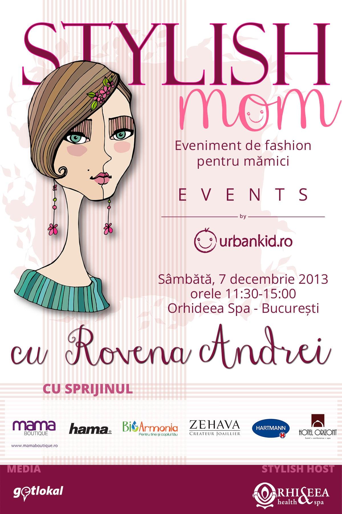 Stylish Mom #1 – cu Rovena Andrei