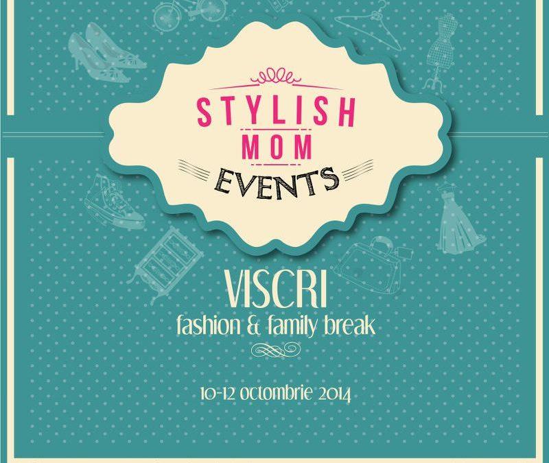 Stylish Mom – fashion&family break , Viscri 10-12 octombrie 2014
