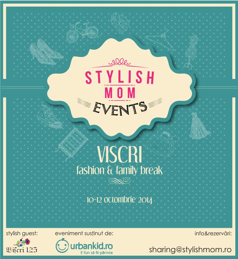 Stylish Mom – fashion&family break , Viscri 10-12 octombrie 2014