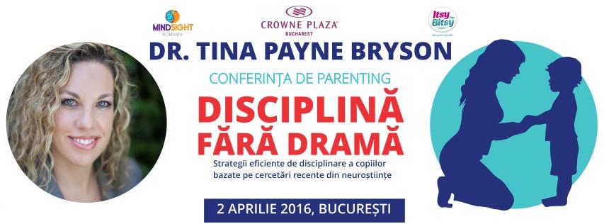 Recomandare conferință: Disciplina fără dramă – cu Dr. Tina Payne