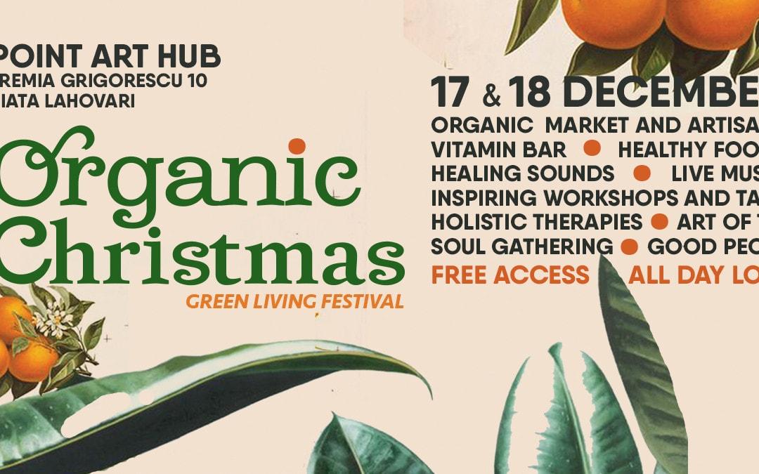 Organic Christmas îți aduce natura în mijlocul orașului!